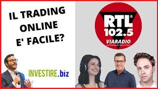 Il Trading online è facile? Intervista a Luca Discacciati di RTL