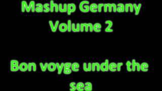 Mashup Germany (Vol.2) - Bon voyage under the sea