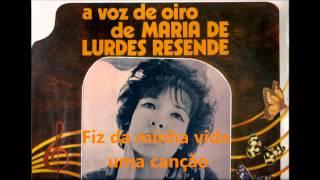 Maria de Lurdes Resende - Fiz da minha vida uma canção