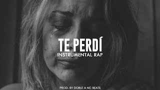 """Te Perdí"" Beat Instrumental Rap Piano Sad 