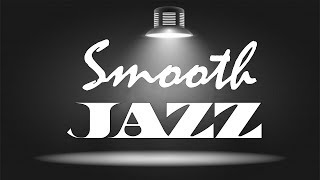 RELAXING SMOOTH JAZZ - Music Radio 24/7- Relaxing Chill Out Music Live Stream