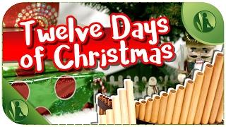 🎅  Música de Natal Clássicas com Flauta e Piano 🎄 Twelve Days of Christmas 🎁