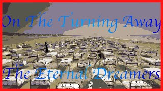 On The Turning Away - The Eternal Dreamers (pink floyd cover)