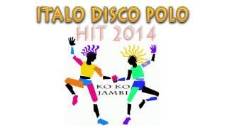 ITALO DISCO POLO HIT 2014