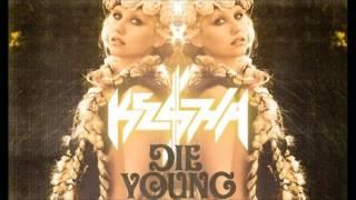 Ke$ha - Die Young (Audio)