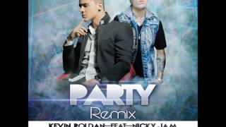 Party (Official Remix) - Kevin Roldan Ft. Nicky Jam HD [Letra] [Reggaeton 2013] [Lo más nuevo]