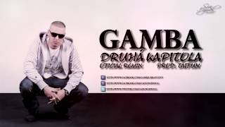 GAMBA - Druhá kapitola (Official Remix) (prod. TAIFUN)