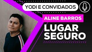 LUGAR SEGURO - Aline Barros (Cover + Tutorial) VOCATO