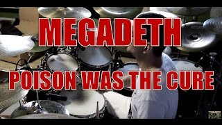 MEGADETH - Poison was the cure - drum cover (HD)
