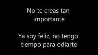 No te Creas tan Importante - El Bebeto (Letra)