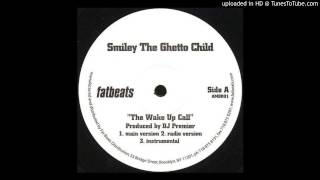 Smiley The Ghetto Child - The Wake Up Call (Instrumental)