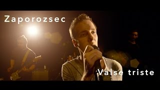 Zaporozsec - Valse triste (Official Music Video)