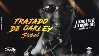 MC Juninho JR - Trajado de Oakley (PereraDJ)