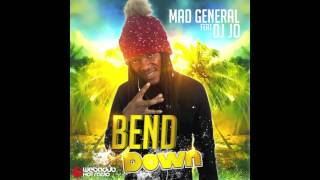 Mad General feat Dj Jo (Webadub) Bend Down