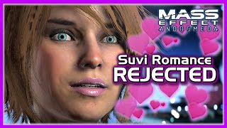 Mass Effect Andromeda 💔 Suvi Rejects Male Ryder Romance