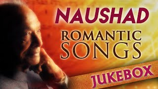 Naushad Hit Songs Jukebox | Evergreen Romantic Songs | Classic Old Hindi Songs width=