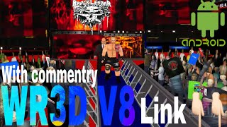 WR3D V8 (2k18 Mod) Released for Android with link #WWE