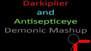 [Mashup] Darkiplier/Antisepticeye (Sparta Demonic Remix)