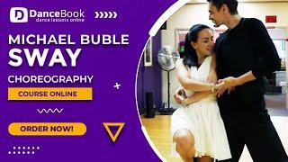 Choreografia - Michael Buble - Sway - DanceBook