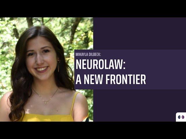 Neurolaw: A New Frontier – Corpus Curiosum (Series II)