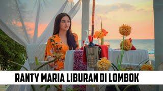 Ranty Maria Liburan Di Lombok | Lombok Friendly