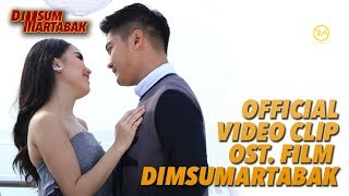 "OFFICIAL VIDEO CLIP ""HANYA KAMU"" OST DIMSUMARTABAK"