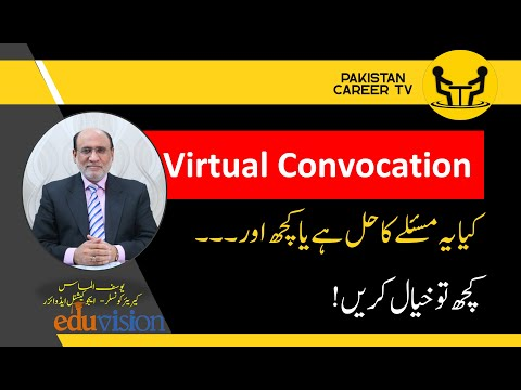 Virtual Convocations in Universities