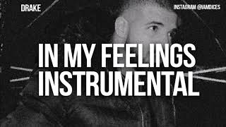 "Drake ""In My Feelings"" Instrumental Prod. by Dices *FREE DL*"