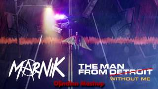 Marnik vs Eminem - The Man From Without Me (Djindinn Mashup)