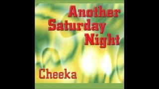 Cheeka • Another Saturday Night