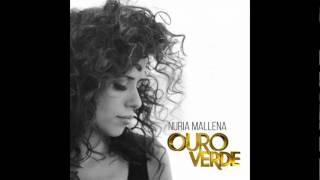 Ouro Verde - Nuria Mallena (tema da Monica)