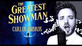 Loren Allred | Never Enough | Carlos Ambros | The Greatest Showman (cover male)