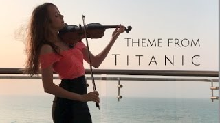 Theme from TITANIC (My Heart Will Go On) - Violin Cover