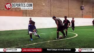 Real Celaya vs. Los Aztecas Liga San Francisco Lunes