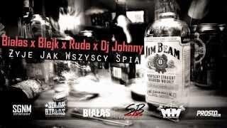 Białas x Blejk x Ruda - Żyję jak wszyscy śpią (prod. DJ Johnny) (MELANŻ #0)
