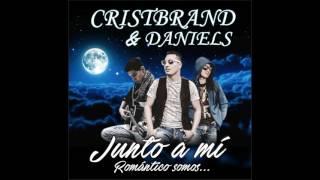 Junto a Mi ( CRISTBRAND Y DANIELS) 2017..