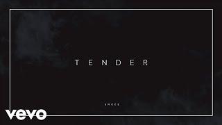 Tender - Smoke