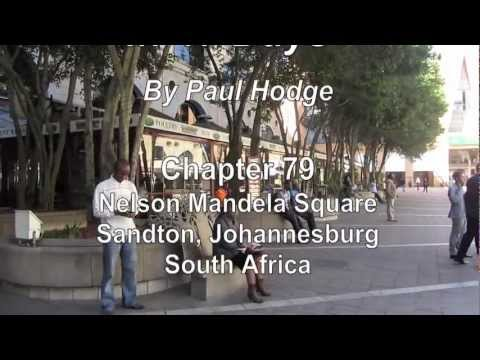 PAUL HODGE: NELSON MANDELA SQUARE, SOLO AROUND WORLD IN 47 DAYS, Ch 79, Amazing World in Minutes