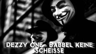 DeZzy One - Babbel Keine Scheisse