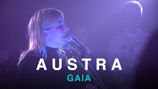 Austra | Gaia | First Play Live