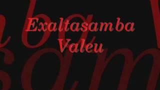 Exaltasamba Valeu