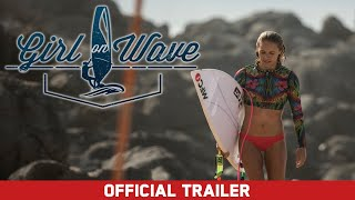Girl on Wave feat. Sarah Hauser - Official Trailer