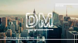 Jo Cohen X King - The One (Ft. ADI) [Bass Boosted]