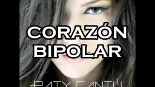 Corazón bipolar paty cantu