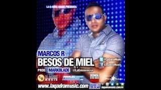 NUEVO REGGAETON ROMANTICO 2013 BESOS DE MIEL (MARCOS R)