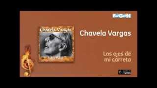 Chavela Vargas - Los ejes de mi carreta