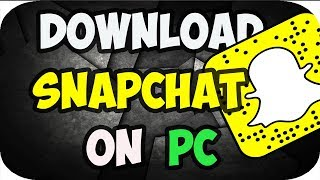How to get snapchat windows 10 videos / InfiniTube