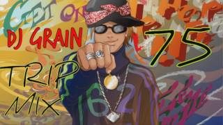 DJ GRAIN TRIP MIX 75