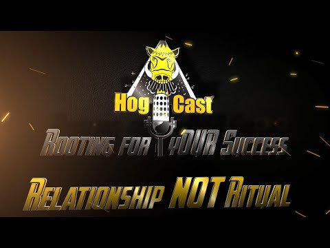 Hog Cast - Relationship Not Ritual