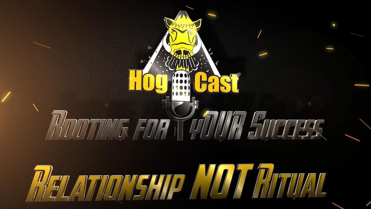 Hog Cast - Relationship Not Ritual